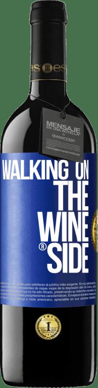 24,95 € Envío gratis | Vino Tinto Edición RED Crianza 6 Meses Walking on the Wine Side® Etiqueta Azul. Etiqueta personalizable Crianza en barrica de roble 6 Meses Cosecha 2018 Tempranillo
