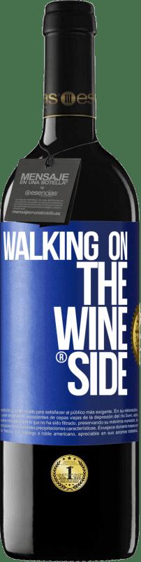 24,95 € Kostenloser Versand | Rotwein RED Ausgabe Crianza 6 Monate Walking on the Wine Side® Blaue Markierung. Anpassbares Etikett Ausbau in Eichenfässern 6 Monate Ernte 2018 Tempranillo