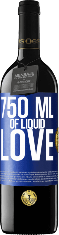 24,95 € Free Shipping | Red Wine RED Edition Crianza 6 Months 750 ml of liquid love Blue Label. Customizable label Aging in oak barrels 6 Months Harvest 2018 Tempranillo