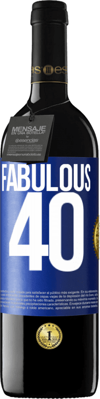 24,95 € Free Shipping | Red Wine RED Edition Crianza 6 Months Fabulous 40 Blue Label. Customizable label Aging in oak barrels 6 Months Harvest 2018 Tempranillo