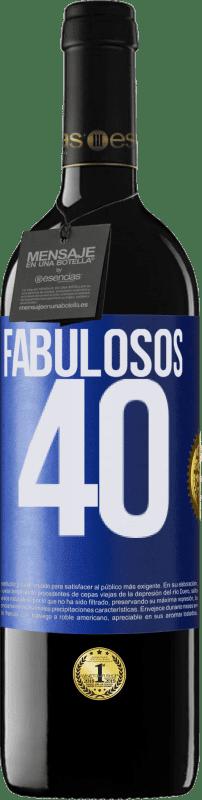 24,95 € Envío gratis | Vino Tinto Edición RED Crianza 6 Meses Fabulosos 40 Etiqueta Azul. Etiqueta personalizable Crianza en barrica de roble 6 Meses Cosecha 2018 Tempranillo