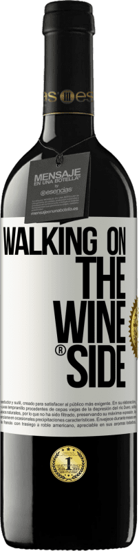 24,95 € Free Shipping | Red Wine RED Edition Crianza 6 Months Walking on the Wine Side® White Label. Customizable label Aging in oak barrels 6 Months Harvest 2018 Tempranillo