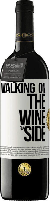 29,95 € Free Shipping | Red Wine RED Edition Crianza 6 Months Walking on the Wine Side® White Label. Customizable label Aging in oak barrels 6 Months Harvest 2018 Tempranillo