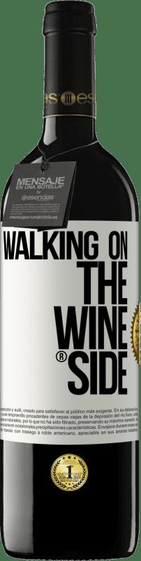 24,95 € Envío gratis | Vino Tinto Edición RED Crianza 6 Meses Walking on the Wine Side® Etiqueta Blanca. Etiqueta personalizable Crianza en barrica de roble 6 Meses Cosecha 2018 Tempranillo