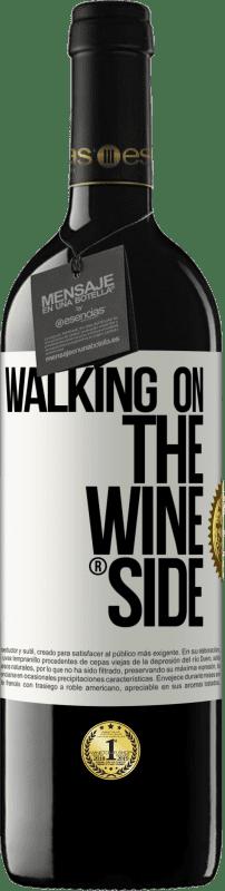 24,95 € Kostenloser Versand | Rotwein RED Ausgabe Crianza 6 Monate Walking on the Wine Side® Weißes Etikett. Anpassbares Etikett Ausbau in Eichenfässern 6 Monate Ernte 2018 Tempranillo