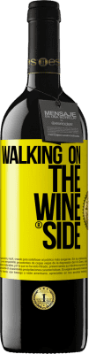 24,95 € Free Shipping | Red Wine RED Edition Crianza 6 Months Walking on the Wine Side® Yellow Label. Customized label Aging in oak barrels 6 Months Harvest 2018 Tempranillo