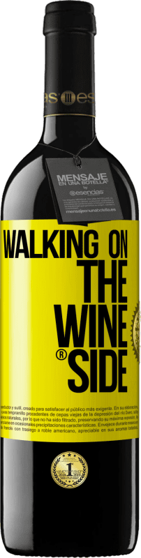 29,95 € Free Shipping | Red Wine RED Edition Crianza 6 Months Walking on the Wine Side® Yellow Label. Customizable label Aging in oak barrels 6 Months Harvest 2018 Tempranillo