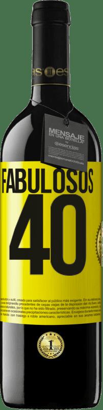 24,95 € Envío gratis | Vino Tinto Edición RED Crianza 6 Meses Fabulosos 40 Etiqueta Amarilla. Etiqueta personalizable Crianza en barrica de roble 6 Meses Cosecha 2018 Tempranillo