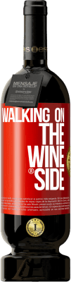 29,95 € Free Shipping | Red Wine Premium Edition MBS® Reserva Walking on the Wine Side® Red Label. Customizable label Reserva 12 Months Harvest 2013 Tempranillo