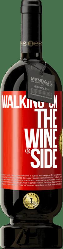 29,95 € Envoi gratuit | Vin rouge Édition Premium MBS® Reserva Walking on the Wine Side® Étiquette Rouge. Étiquette personnalisable Reserva 12 Mois Récolte 2013 Tempranillo