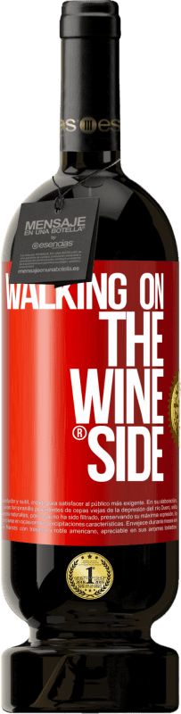 35,95 € Free Shipping | Red Wine Premium Edition MBS® Reserva Walking on the Wine Side® Red Label. Customizable label Reserva 12 Months Harvest 2013 Tempranillo