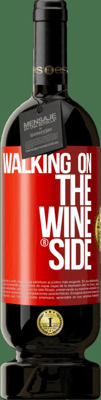 29,95 € Kostenloser Versand | Rotwein Premium Edition MBS® Reserva Walking on the Wine Side® Rote Markierung. Anpassbares Etikett Reserva 12 Monate Ernte 2013 Tempranillo