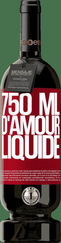 29,95 € Envoi gratuit | Vin rouge Édition Premium MBS® Reserva 750 ml d'amour liquide Étiquette Rouge. Étiquette personnalisable Reserva 12 Mois Récolte 2013 Tempranillo