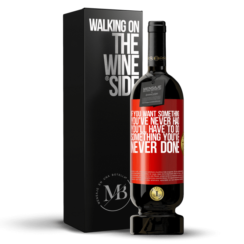 29,95 € Free Shipping | Red Wine Premium Edition MBS® Reserva If you want something you've never had, you'll have to do something you've never done Red Label. Customizable label Reserva 12 Months Harvest 2013 Tempranillo