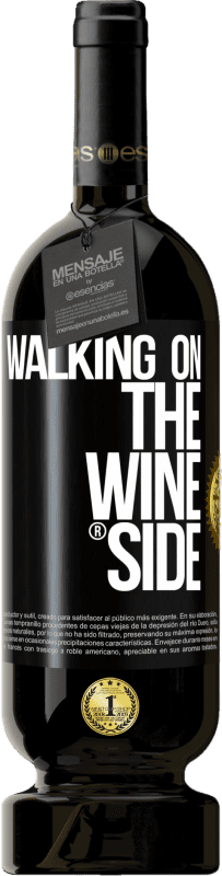 35,95 € Free Shipping | Red Wine Premium Edition MBS® Reserva Walking on the Wine Side® Black Label. Customizable label Reserva 12 Months Harvest 2013 Tempranillo