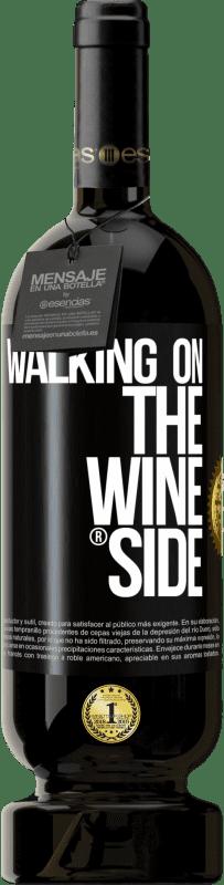 29,95 € 免费送货 | 红酒 高级版 MBS® Reserva Walking on the Wine Side® 黑标. 可自定义的标签 Reserva 12 个月 收成 2013 Tempranillo