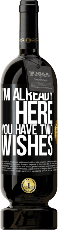 29,95 € Free Shipping | Red Wine Premium Edition MBS® Reserva I'm already here. You have two wishes Black Label. Customizable label Reserva 12 Months Harvest 2013 Tempranillo
