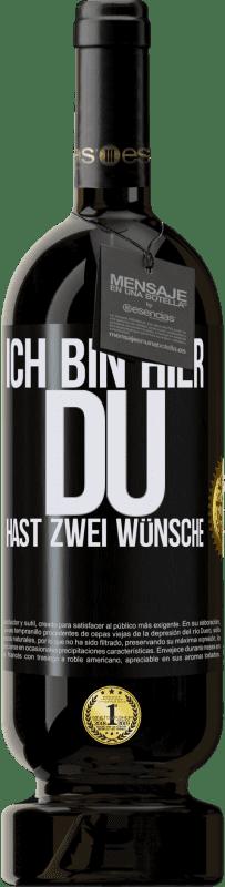 29,95 € Kostenloser Versand | Rotwein Premium Ausgabe MBS® Reserva Ich bin hier Du hast zwei Wünsche Schwarzes Etikett. Anpassbares Etikett Reserva 12 Monate Ernte 2013 Tempranillo