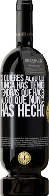 29,95 € Envío gratis   Vino Tinto Edición Premium MBS® Reserva Si quieres algo que nunca has tenido, tendrás que hacer algo que nunca has hecho Etiqueta Negra. Etiqueta personalizable Reserva 12 Meses Cosecha 2013 Tempranillo