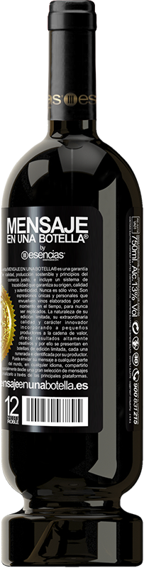 29,95 € Free Shipping   Red Wine Premium Edition MBS® Reserva Do not judge the days by the harvest you collect, but by the seeds you plant Black Label. Customizable label Reserva 12 Months Harvest 2013 Tempranillo