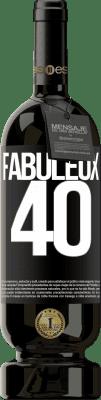 29,95 € Envoi gratuit | Vin rouge Édition Premium MBS® Reserva Fabuleux 40 Étiquette Noire. Étiquette personnalisable Reserva 12 Mois Récolte 2013 Tempranillo
