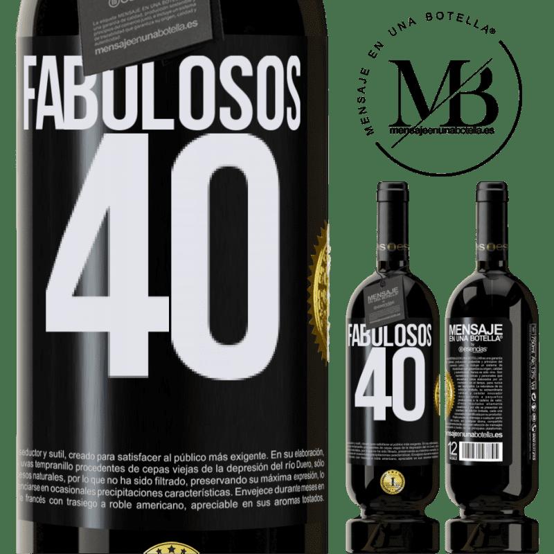 29,95 € Envío gratis | Vino Tinto Edición Premium MBS® Reserva Fabulosos 40 Etiqueta Negra. Etiqueta personalizable Reserva 12 Meses Cosecha 2013 Tempranillo