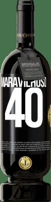 29,95 € Envio grátis | Vinho tinto Edição Premium MBS® Reserva Maravilhoso 40 Etiqueta Preta. Etiqueta personalizável Reserva 12 Meses Colheita 2013 Tempranillo