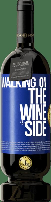 29,95 € Kostenloser Versand | Rotwein Premium Edition MBS® Reserva Walking on the Wine Side® Blaue Markierung. Anpassbares Etikett Reserva 12 Monate Ernte 2013 Tempranillo