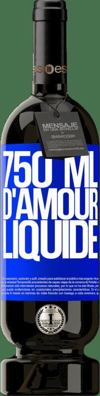 29,95 € Envoi gratuit | Vin rouge Édition Premium MBS® Reserva 750 ml d'amour liquide Étiquette Bleue. Étiquette personnalisable Reserva 12 Mois Récolte 2013 Tempranillo