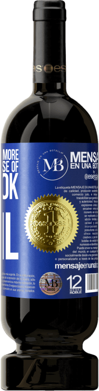 24,95 € Free Shipping   Red Wine Premium Edition MBS. The devil knows more because of Facebook than being a devil Blue Label. Customized label I.G.P. Vino de la Tierra de Castilla y León Aging in oak barrels 12 Months Harvest 2016 Spain Tempranillo