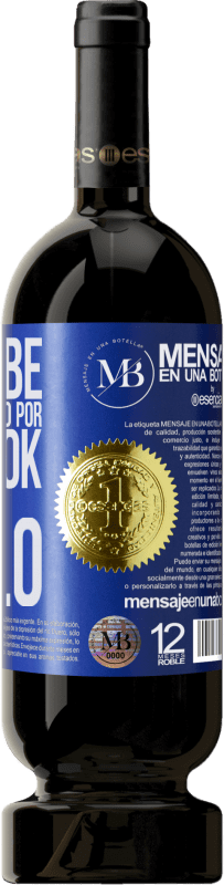 35,95 € Free Shipping | Red Wine Premium Edition MBS® Reserva The devil knows more because of Facebook than being a devil Blue Label. Customizable label Reserva 12 Months Harvest 2013 Tempranillo