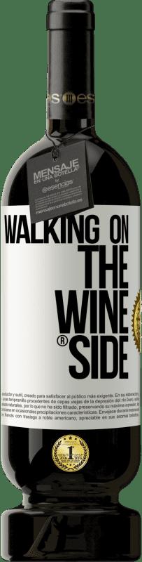 35,95 € Free Shipping | Red Wine Premium Edition MBS Reserva Walking on the Wine Side® White Label. Customizable label I.G.P. Vino de la Tierra de Castilla y León Aging in oak barrels 12 Months Harvest 2013 Spain Tempranillo