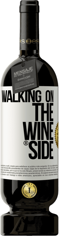 29,95 € Free Shipping | Red Wine Premium Edition MBS® Reserva Walking on the Wine Side® White Label. Customizable label Reserva 12 Months Harvest 2013 Tempranillo