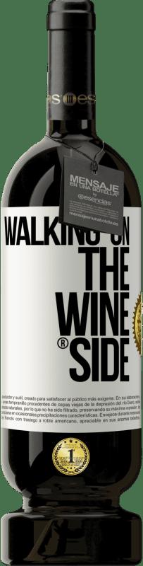 29,95 € Envoi gratuit | Vin rouge Édition Premium MBS® Reserva Walking on the Wine Side® Étiquette Blanche. Étiquette personnalisable Reserva 12 Mois Récolte 2013 Tempranillo