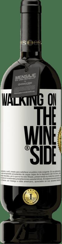 29,95 € Kostenloser Versand | Rotwein Premium Edition MBS® Reserva Walking on the Wine Side® Weißes Etikett. Anpassbares Etikett Reserva 12 Monate Ernte 2013 Tempranillo