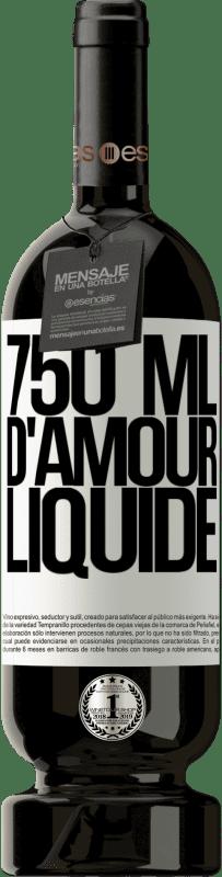 29,95 € Envoi gratuit | Vin rouge Édition Premium MBS® Reserva 750 ml d'amour liquide Étiquette Blanche. Étiquette personnalisable Reserva 12 Mois Récolte 2013 Tempranillo