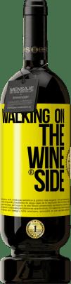 35,95 € Free Shipping | Red Wine Premium Edition MBS Reserva Walking on the Wine Side® Yellow Label. Customizable label I.G.P. Vino de la Tierra de Castilla y León Aging in oak barrels 12 Months Harvest 2016 Spain Tempranillo