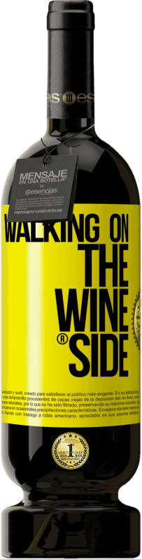 24,95 € Free Shipping | Red Wine Premium Edition RED MBS Walking on the Wine Side® Yellow Label. Customized label I.G.P. Vino de la Tierra de Castilla y León Aging in oak barrels 12 Months Harvest 2016 Spain Tempranillo