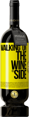 24,95 € Envoi gratuit | Vin rouge Édition Premium MBS. Walking on the Wine Side® Étiquette Jaune. Étiquette personnalisée I.G.P. Vino de la Tierra de Castilla y León Vieillissement en fûts de chêne 12 Mois Récolte 2016 Espagne Tempranillo