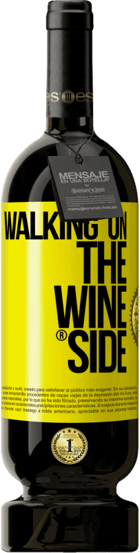 29,95 € Envío gratis | Vino Tinto Edición Premium MBS® Reserva Walking on the Wine Side® Etiqueta Amarilla. Etiqueta personalizable Reserva 12 Meses Cosecha 2013 Tempranillo