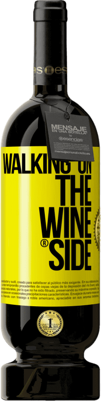 29,95 € Spedizione Gratuita   Vino rosso Edizione Premium MBS® Reserva Walking on the Wine Side® Etichetta Gialla. Etichetta personalizzabile Reserva 12 Mesi Raccogliere 2013 Tempranillo