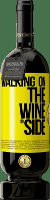24,95 € 免费送货 | 红酒 高级版 RED MBS Walking on the Wine Side® 黄色标签. 自定义标签 I.G.P. Vino de la Tierra de Castilla y León 在橡木桶中老化 12 个月 西班牙 Tempranillo