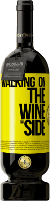 29,95 € Бесплатная доставка | Красное вино Premium Edition MBS® Reserva Walking on the Wine Side® Желтая этикетка. Настраиваемая этикетка Reserva 12 Месяцы Урожай 2013 Tempranillo