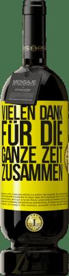 29,95 € Kostenloser Versand | Rotwein Premium Edition MBS® Reserva Vielen Dank für die ganze Zeit zusammen Gelbes Etikett. Anpassbares Etikett Reserva 12 Monate Ernte 2013 Tempranillo