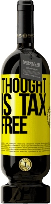 35,95 € Free Shipping | Red Wine Premium Edition RED MBS Thought is tax free Yellow Label. Customized label I.G.P. Vino de la Tierra de Castilla y León Aging in oak barrels 12 Months Harvest 2016 Spain Tempranillo