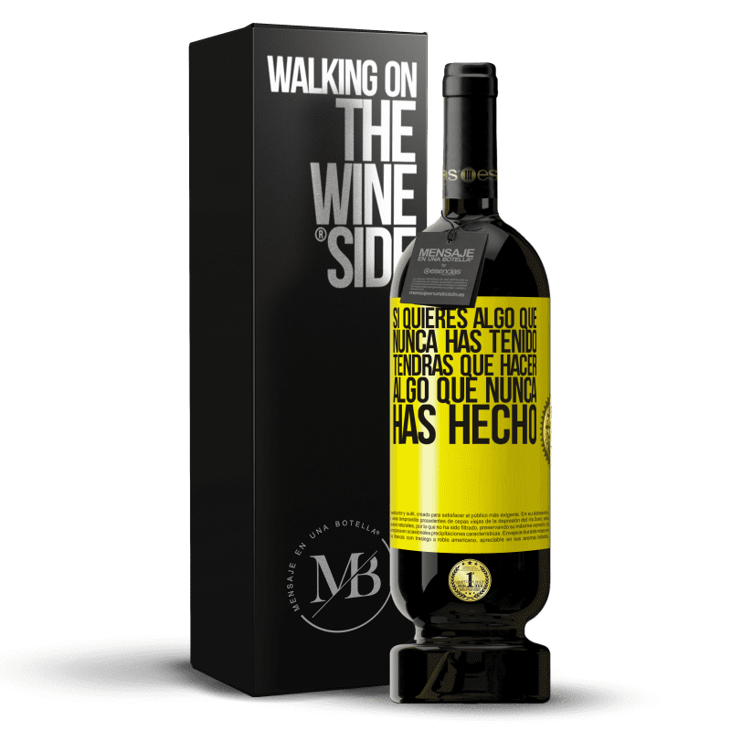 29,95 € Free Shipping | Red Wine Premium Edition MBS® Reserva If you want something you've never had, you'll have to do something you've never done Yellow Label. Customizable label Reserva 12 Months Harvest 2013 Tempranillo