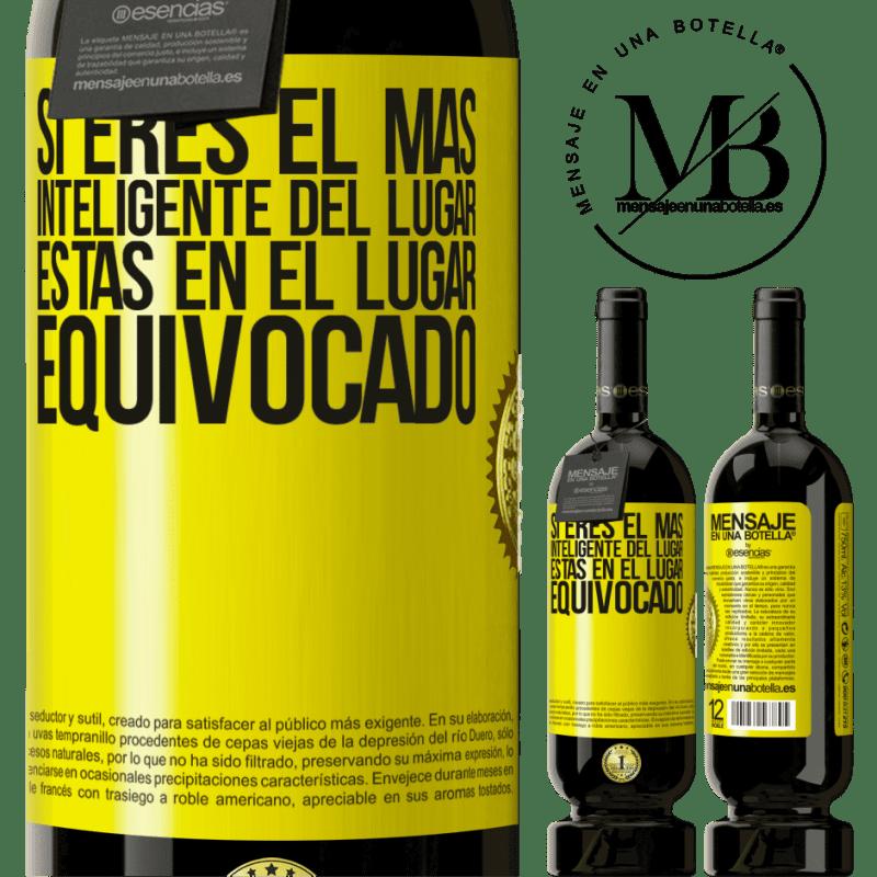 29,95 € Envoi gratuit | Vin rouge Édition Premium MBS® Reserva Si vous êtes le plus intelligent de l'endroit, vous êtes au mauvais endroit Étiquette Jaune. Étiquette personnalisable Reserva 12 Mois Récolte 2013 Tempranillo