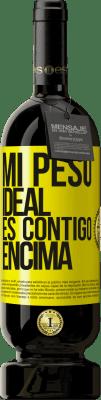 29,95 € Envío gratis   Vino Tinto Edición Premium MBS® Reserva Mi peso ideal es contigo encima Etiqueta Amarilla. Etiqueta personalizable Reserva 12 Meses Cosecha 2013 Tempranillo