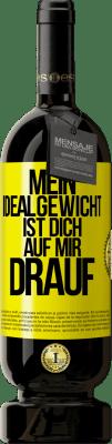 29,95 € Kostenloser Versand | Rotwein Premium Edition MBS® Reserva Mein Idealgewicht ist bei dir an der Spitze Gelbes Etikett. Anpassbares Etikett Reserva 12 Monate Ernte 2013 Tempranillo