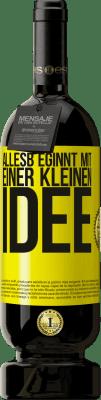 29,95 € Kostenloser Versand | Rotwein Premium Edition MBS® Reserva Alles beginnt mit einer kleinen Idee Gelbes Etikett. Anpassbares Etikett Reserva 12 Monate Ernte 2013 Tempranillo